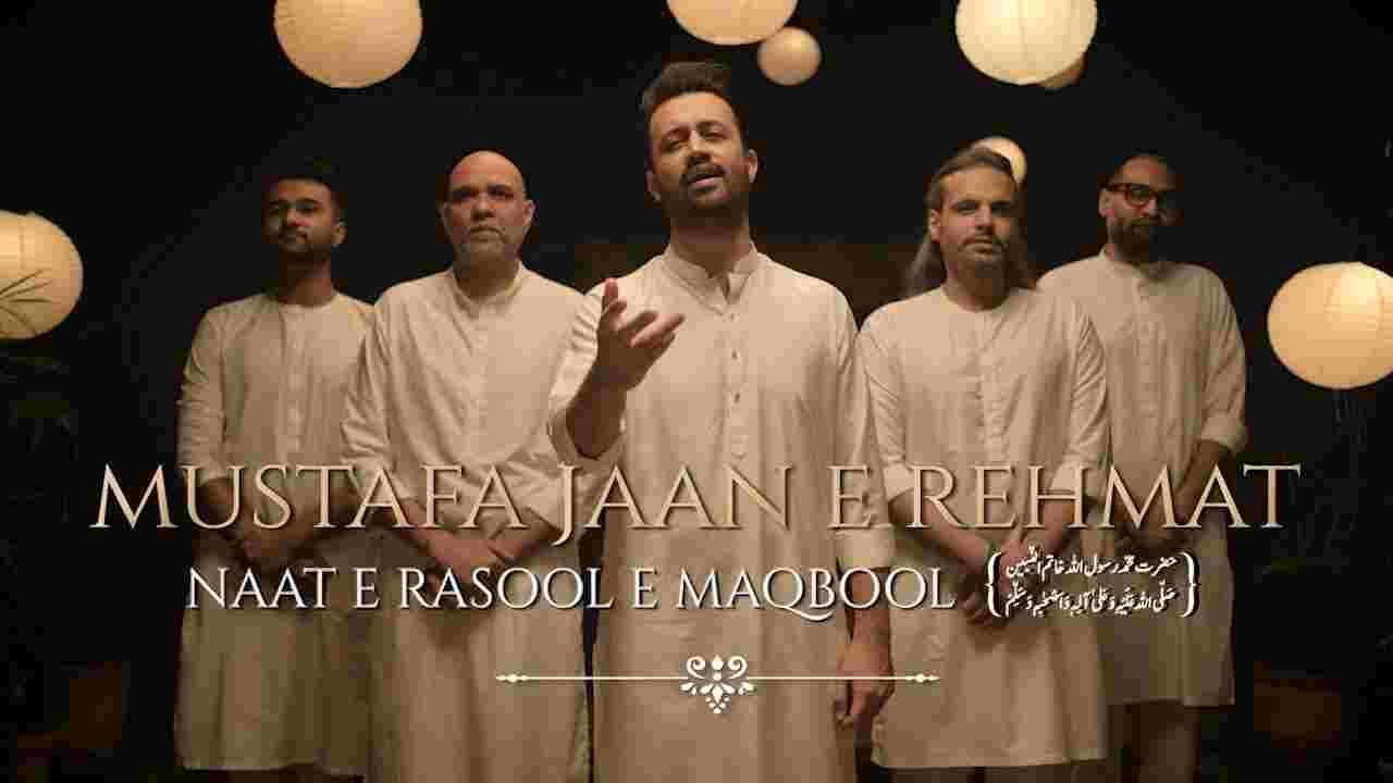 Mustafa jaan e rehmat lyrics  Atif Aslam x Ali Pervez Mehdi x Nouman Javed x Ahsan Pervaiz Mehdi Hindi Song