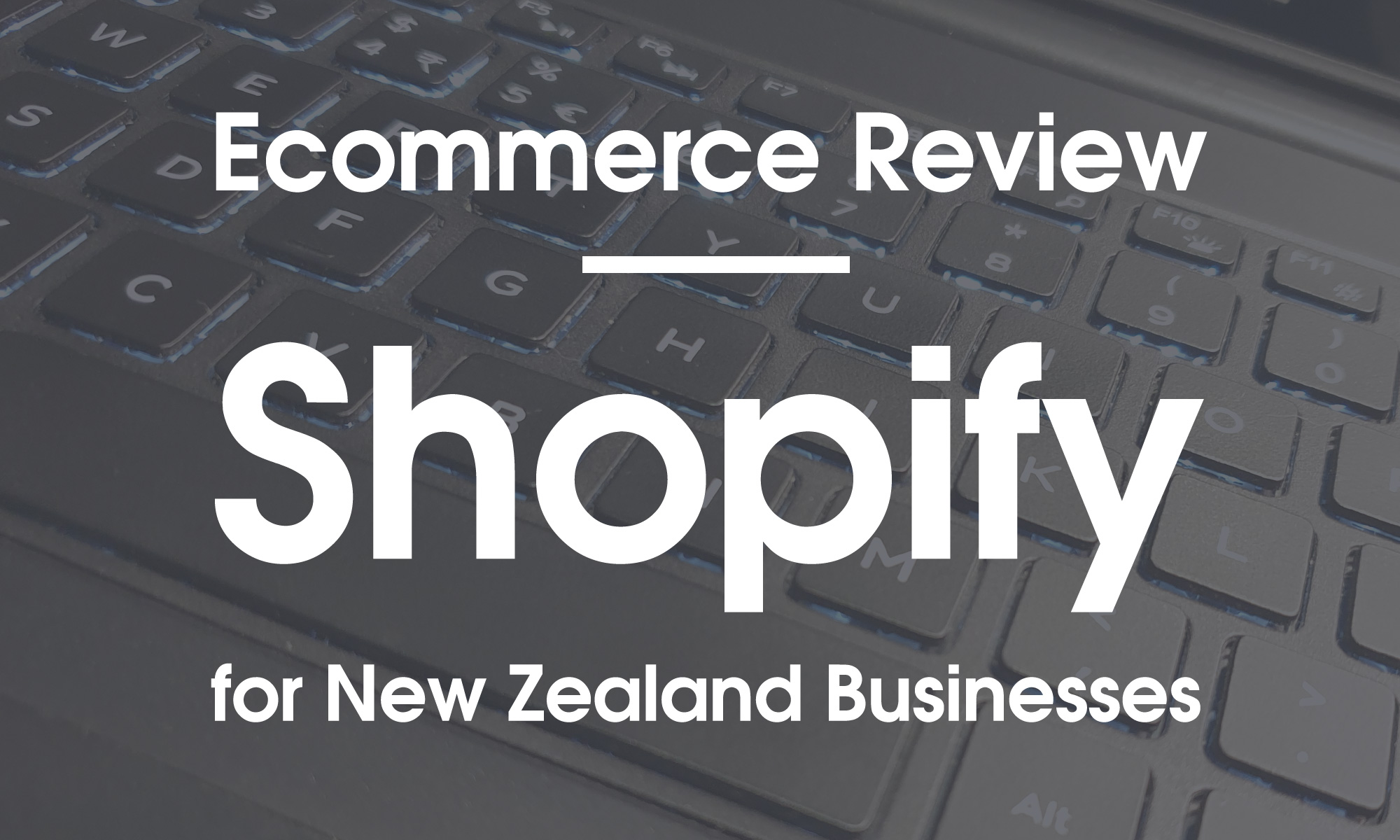 Shopify NZ Review