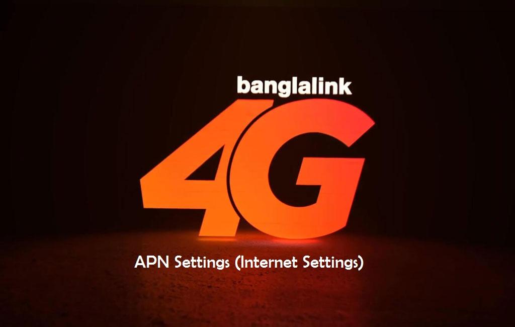 Banglalink APN Settings