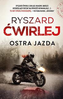 Ostra jazda - Ryszard Ćwirlej