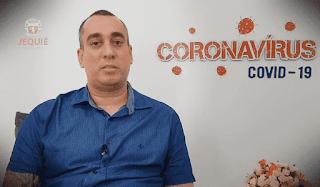 ALERTA: Jequié confirma o 1º caso de Coronavírus