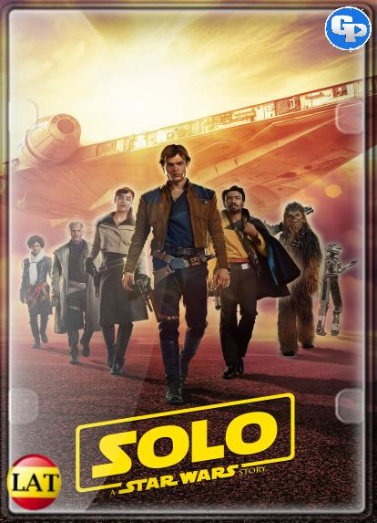 Han Solo: Una Historia De Star Wars (2018) LATINO