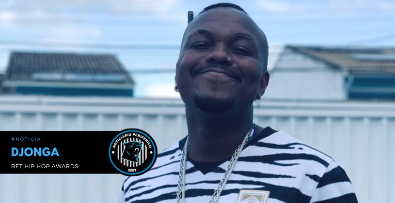 Djonga é indicado a melhor artista internacional no BET Hip Hop Awards 2020