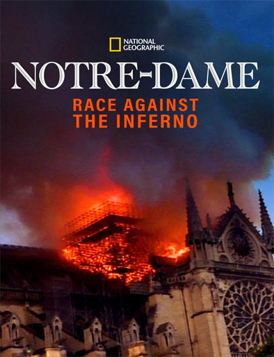 pelicula Notre Dame: Race Against the Inferno