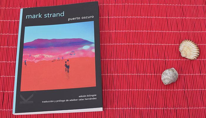 Mark Strand traducido por Adalber Salas Hernándes en Kriller 71