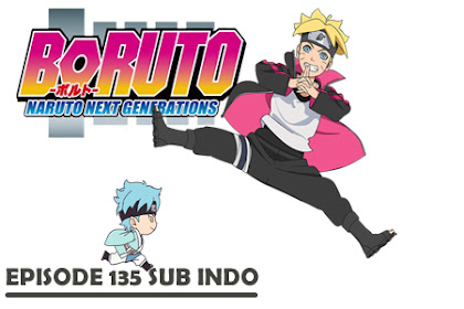 Nonton Boruto Episode 136 Sub Indo: Melintasi Waktu!!