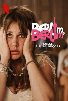 Berlim, Berlim: Lolle e Suas Opções
