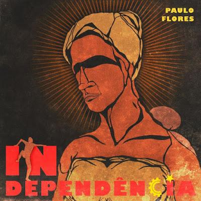 Paulo Flores - Independência (Álbum Completo 2021)
