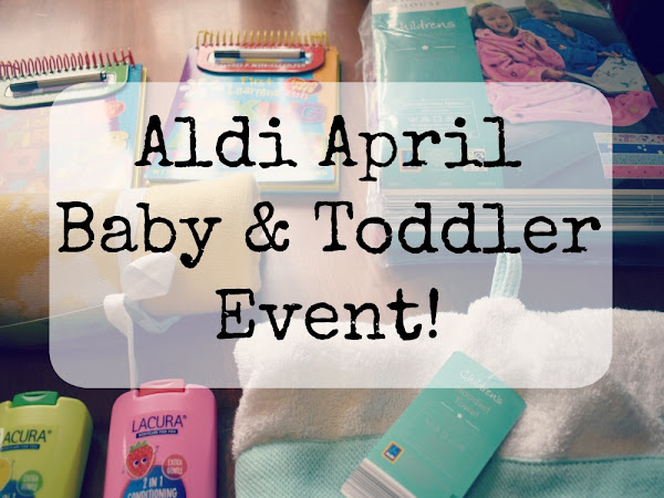 Aldi April Baby & Toddler Event