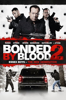 Bonded By Blood 2 2017 Custom HDRip Sub