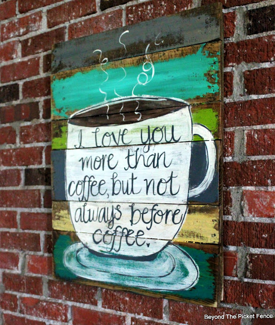 coffee sign, soffe love, coffee saying, pallet sign, salvaged wood, http://bec4-beyondthepicketfence.blogspot.com/2016/06/more-love-and-coffee-love.html