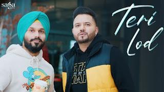Teri Lod Lyrics Param Singh x Kamal Kahlon