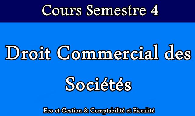 Cours Droit Commercial des Sociétés S4