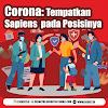 Corona: Tempatkan Sapiens pada Posisinya