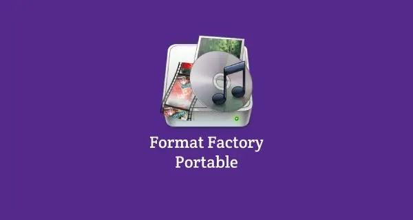 Download portable format factory terbaru