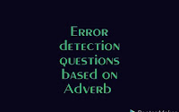 Error detection questions based on Adverb for SSC, BANK and other exams