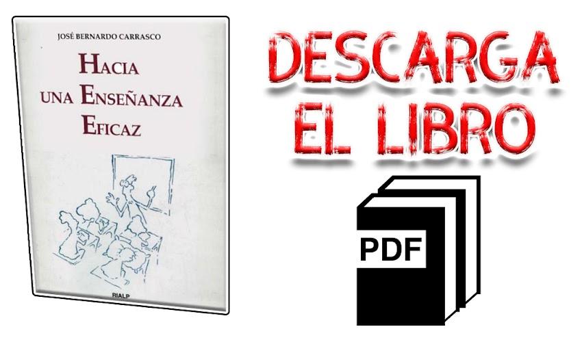 Hacía una enseñanza eficaz - José Bernardo Carrasco