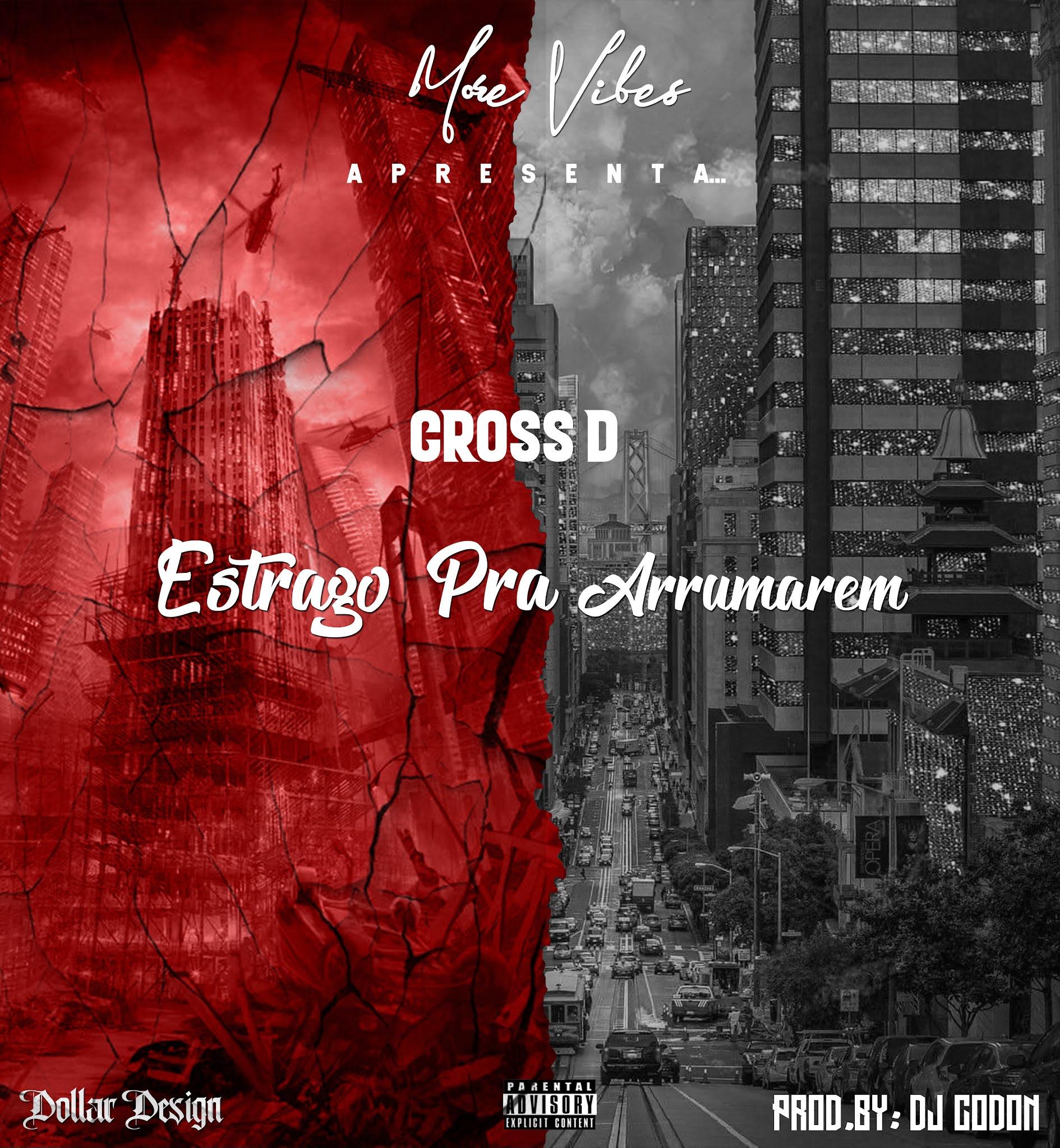 Cross D - Estrago Pra Arrumarem (Rap)