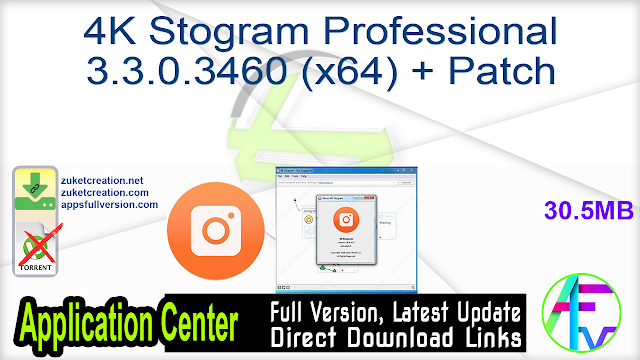 4K Stogram Professional 3.3.0.3460 (x64) + Patch