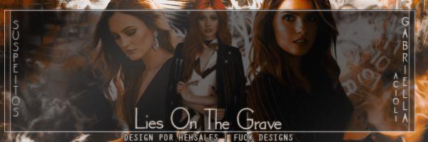 BC: Lies On The Grave - Suspeitos (Gabriella Acioli)