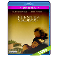 Los puentes de Madison (1995) FULL HD 1080/720p Audio Dual