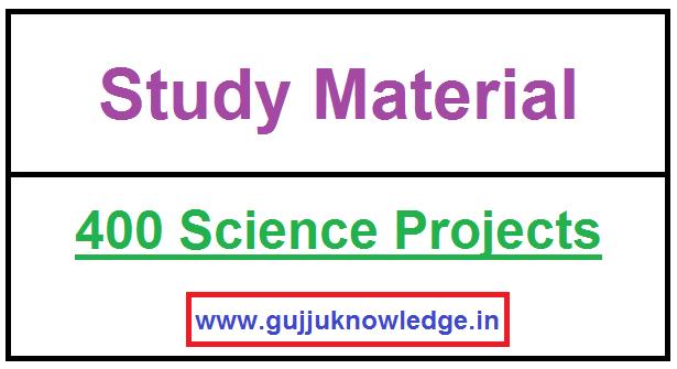 400 Science Projects in Gujarati PDF File.