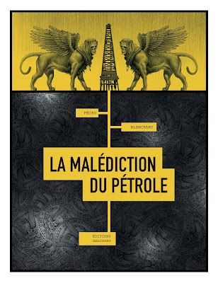 """couverture de """"LA MALEDICTION DU PETROLE"""" de Jean-Pierre Pécau et Fred Blanchard chez Delcourt"""