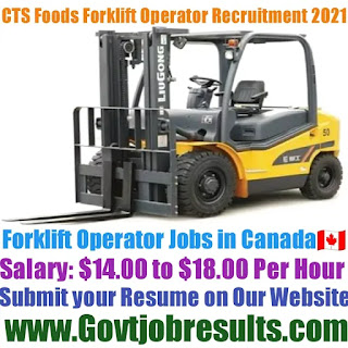 CTS Foods Forklift Operator Recruitment 2021-22