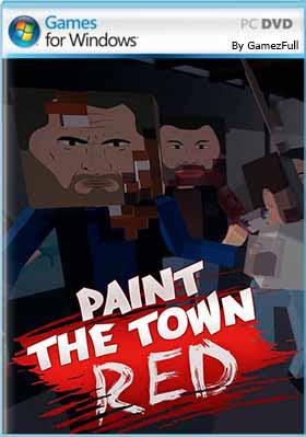 Paint the Town Red (2021) PC Full Español [MEGA]
