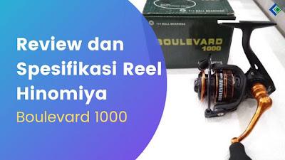 Review dan Spesifikasi Reel Hinomiya Boulevard 1000