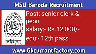 MSU Baroda Recruitment, Maharaja sayajirao University Recruitment