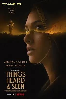 فيلم Things Heard & Seen 2021 مترجم اون لاين