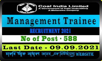 Coal India Ltd Recruitment 2021 - Management Trainee Vacancy(588 Post)