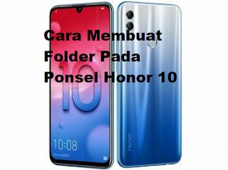 Cara membuat folder pada ponsel Huawei Honor 10