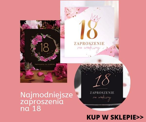 Najmodniejsze zaproszenia na 18 - ciekawy artykuł ze sklepu PinkDrink.pl