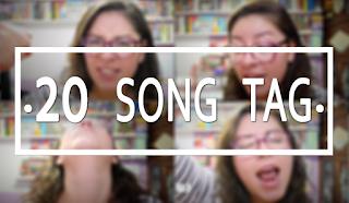 [TAG] 20 Songs Tag