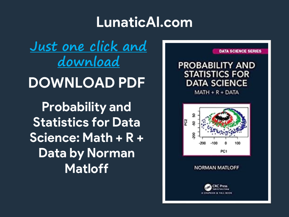probability and statistics for data science: math + r + data pdf