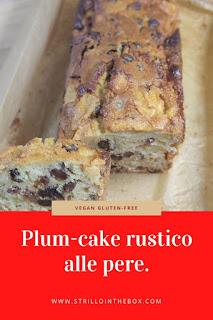 Plum-cake rustico senza glutine vegano