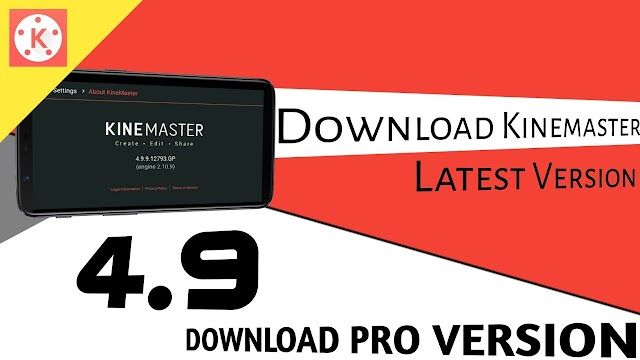 kinemaster 4.10 Pro Mod Apk Latest Version 2019