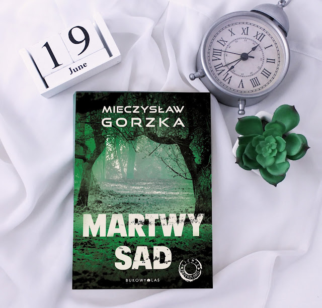 """""""Martwy sad"""" Mieczysław Gorzka - recenzja przedpremierowa!"""