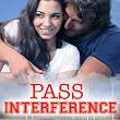 Pass Interference: Book 6 Last Play Romance Series (A Bachelor Billionaire Companion) by: Cami Checketts