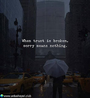 When Trust Is Broken,  Sorry Means Nothing.!  #quotes #lines