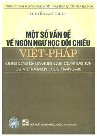 Một Số Vấn Đề Về Ngôn Ngữ Học Đối Chiếu Việt - Pháp - Nguyễn Lân Trung