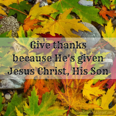 Give Thanks by Don Moen | scriptureand.blogspot.com