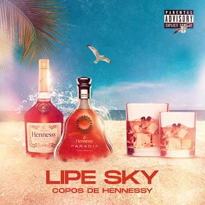 Lipesky (Mobbers) - Copos de Hennessy (Prod. DopeNation) (Rap) baixar nova musica descarregar agora 2019