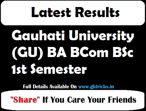 Gauhati University (GU) BA BCom BSc 1st Semester