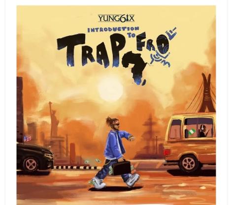 [BangHitz] [Full album] Yung6ix - Introduction to Trapfro
