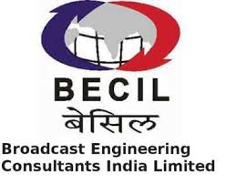 BECIL recruitment - 28 Category wise  - Last Date To Apply: 31st May 2021 
