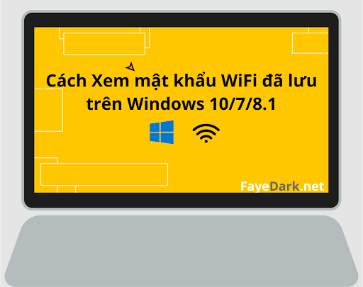 Cách xem lại mật khẩu WiFi đã lưu trên Windows