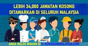 Lebih 34,000 Jawatan Kosong Ditawarkan Di Seluruh Malaysia -Mohon Sekarang!